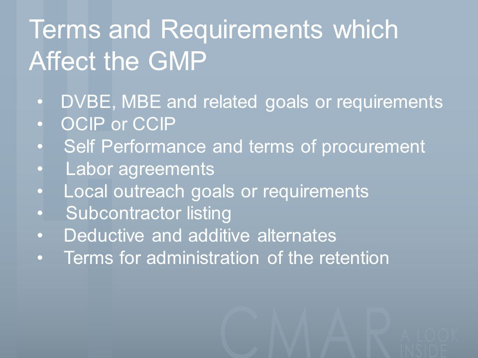 Terms and Requirements which Affect the GMP