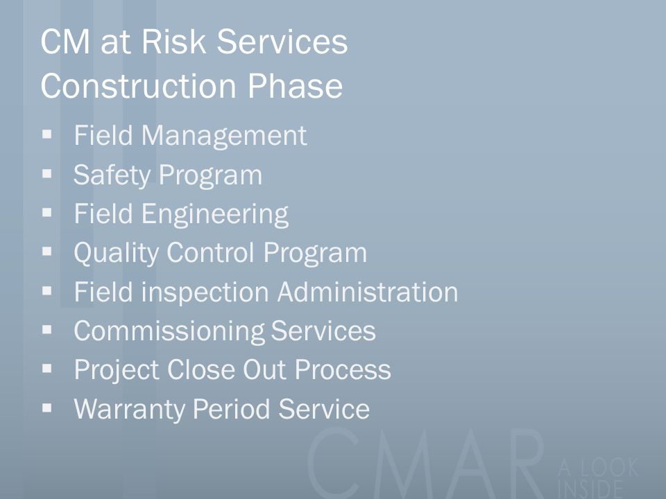CM at Risk Services Construction Phase