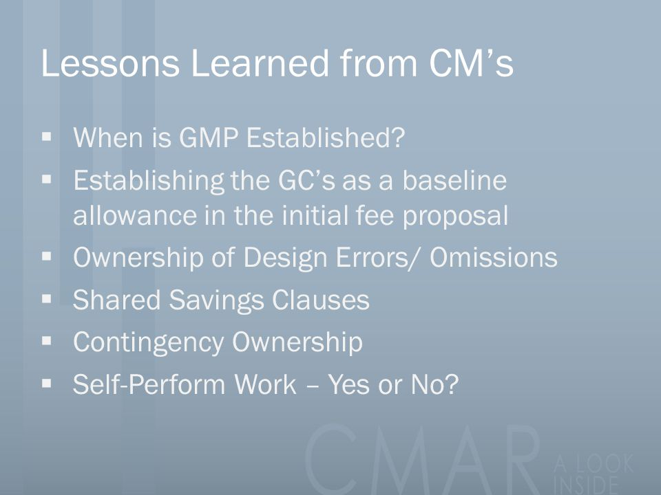 Lessons Learned from CM's