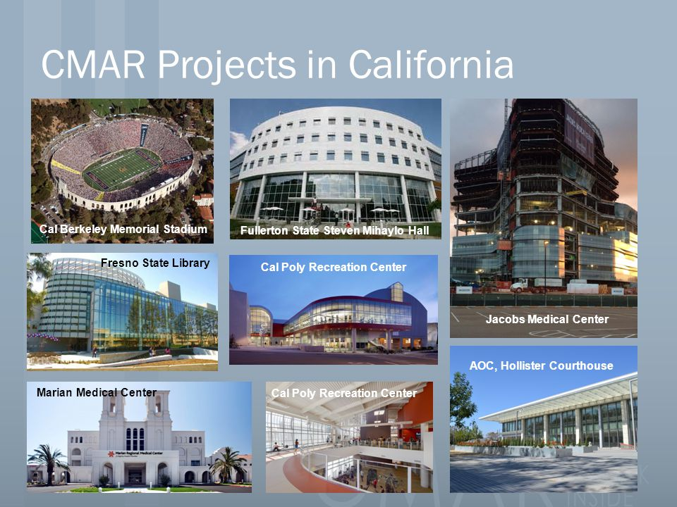 CMAR Projects in California