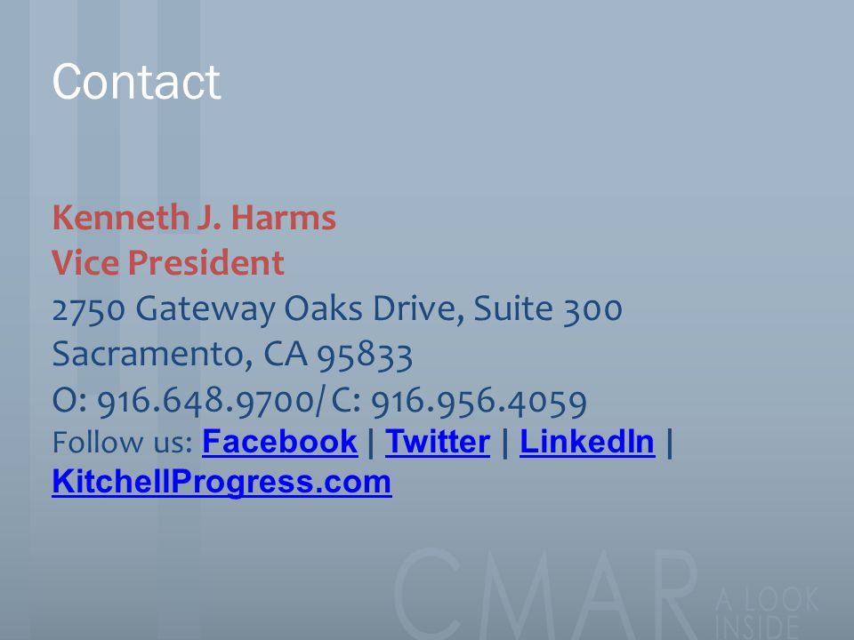 Contact Kenneth J. Harms Vice President