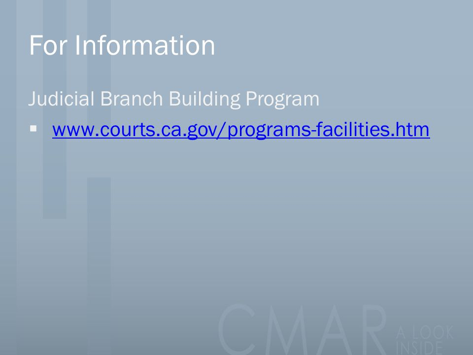 For Information Judicial Branch Building Program