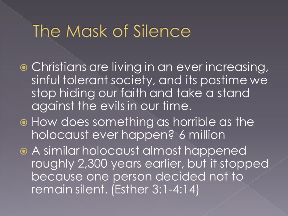 The Mask of Silence