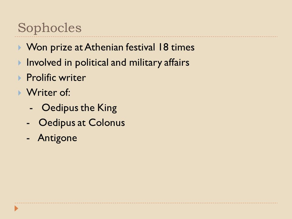 Sophocles Won prize at Athenian festival 18 times