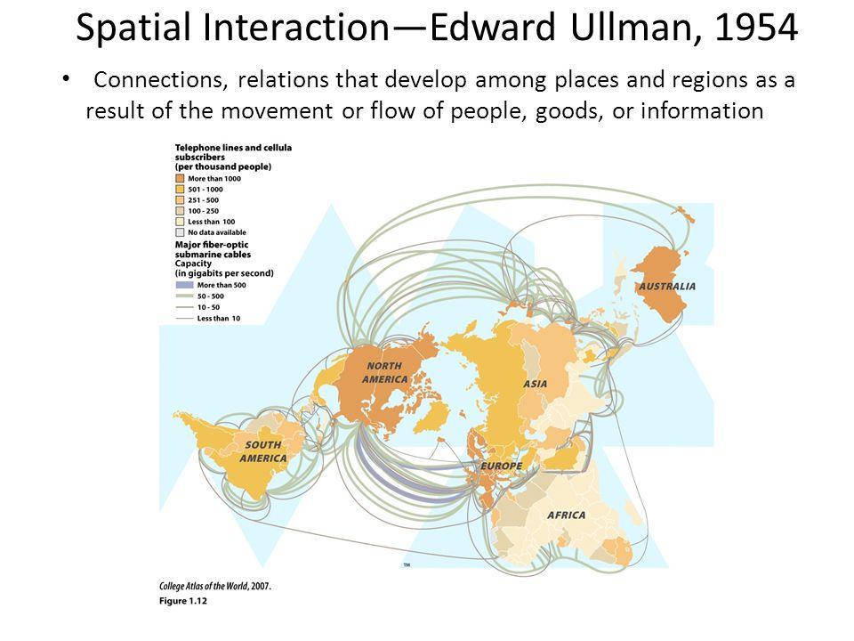 Spatial Interaction—Edward Ullman, 1954