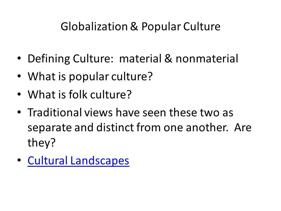 Globalization & Popular Culture