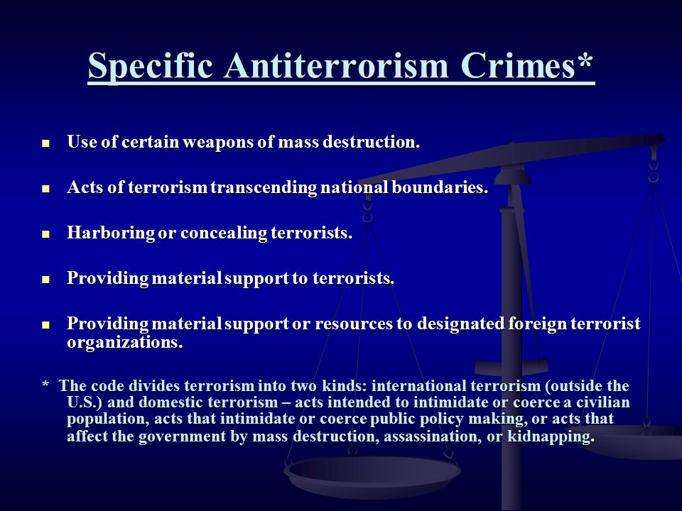 Specific Antiterrorism Crimes*