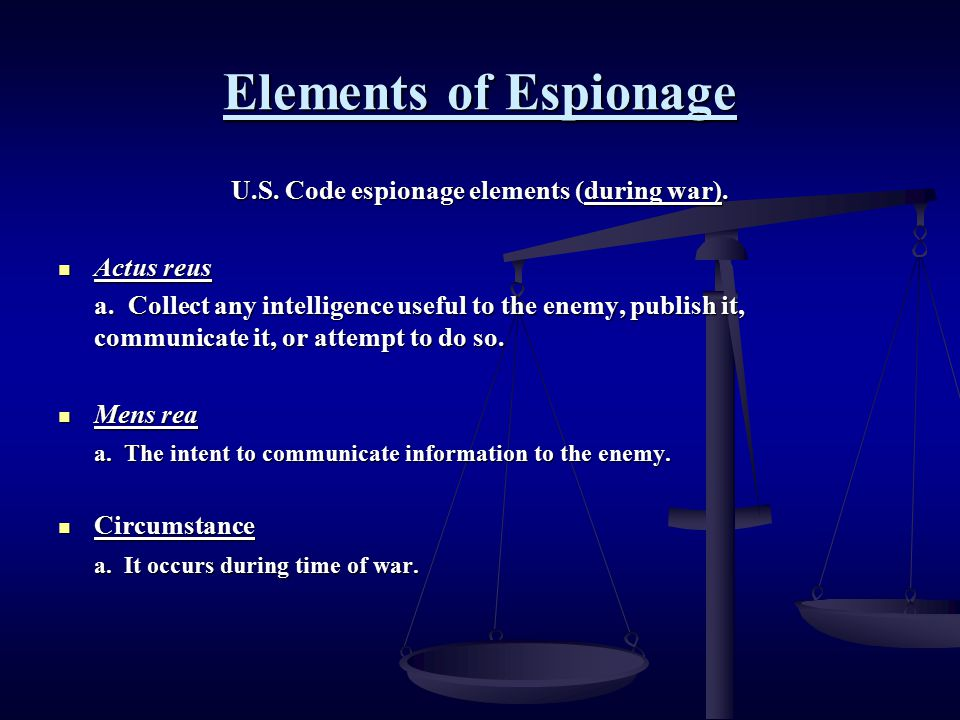 U.S. Code espionage elements (during war).