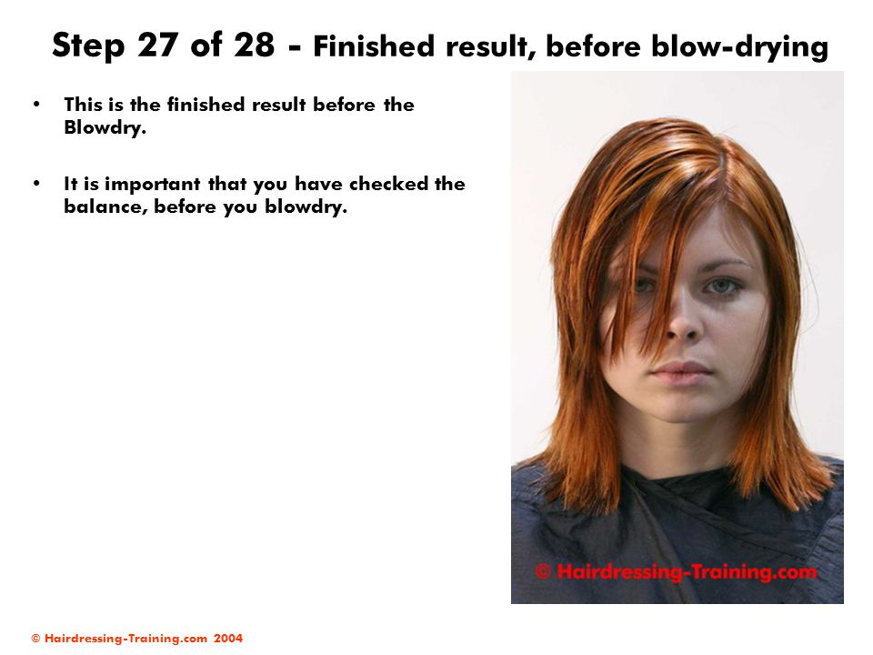 Step 27 of 28 - Finished result, before blow-drying
