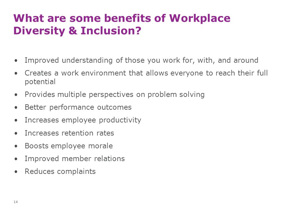 What are some benefits of Workplace Diversity & Inclusion