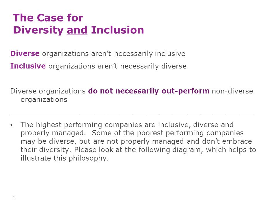 The Case for Diversity and Inclusion