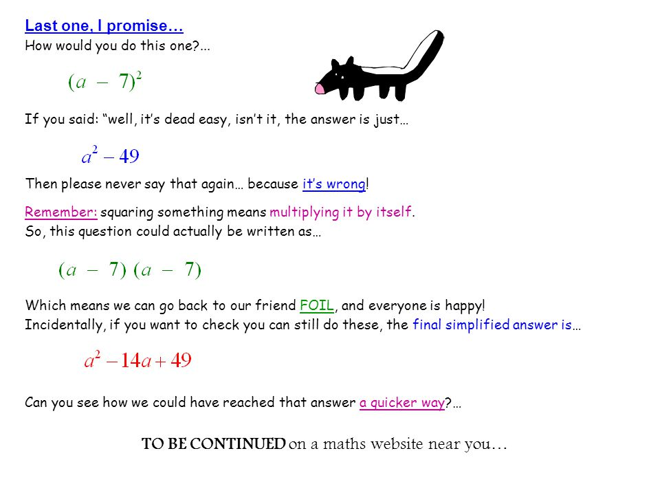 TO BE CONTINUED on a maths website near you…