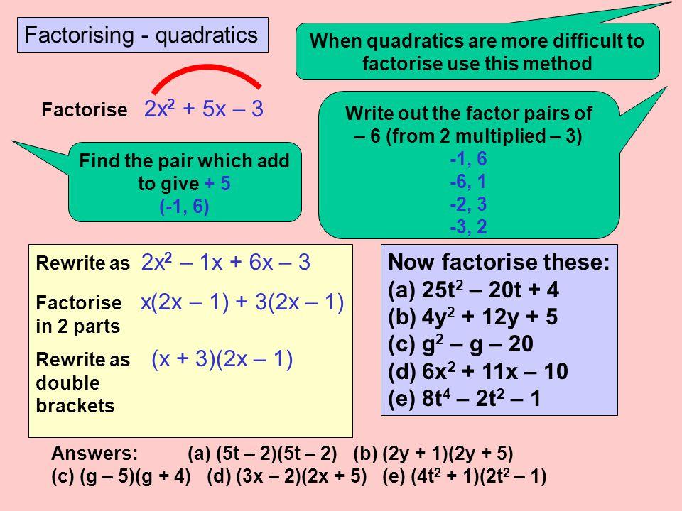 Factorising - quadratics