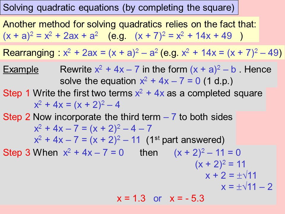 Solving quadratic equations (by completing the square)