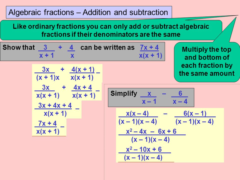 Multiply the top and bottom of each fraction by the same amount