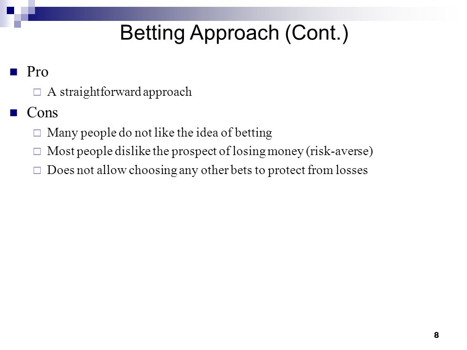 Betting Approach (Cont.)