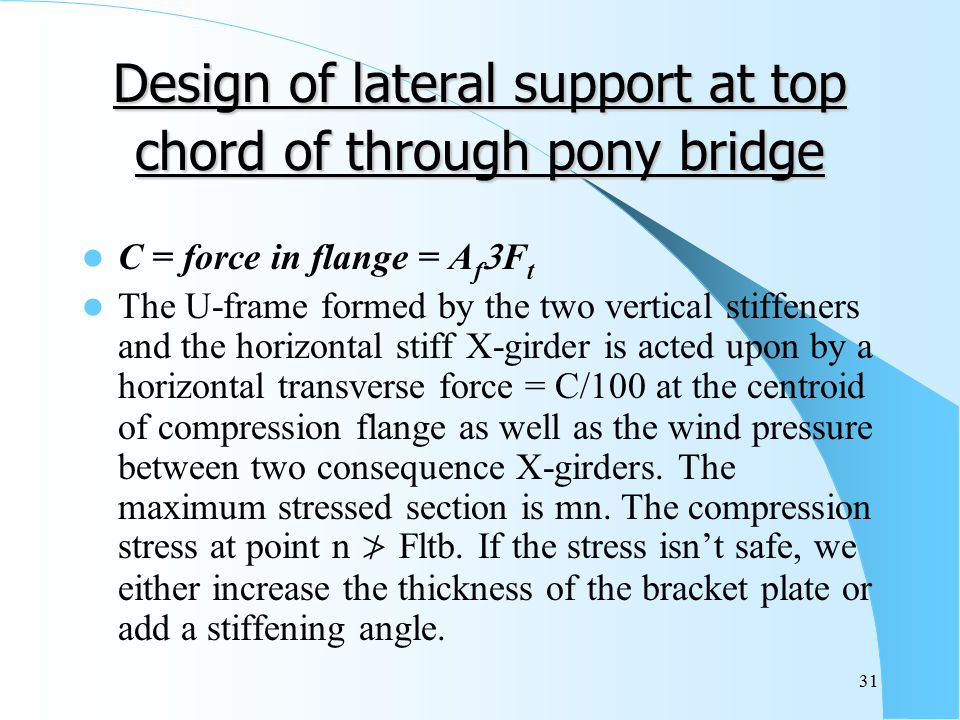 Design of lateral support at top chord of through pony bridge
