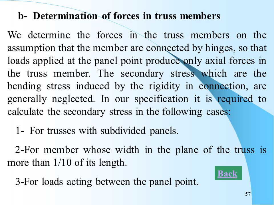 b- Determination of forces in truss members