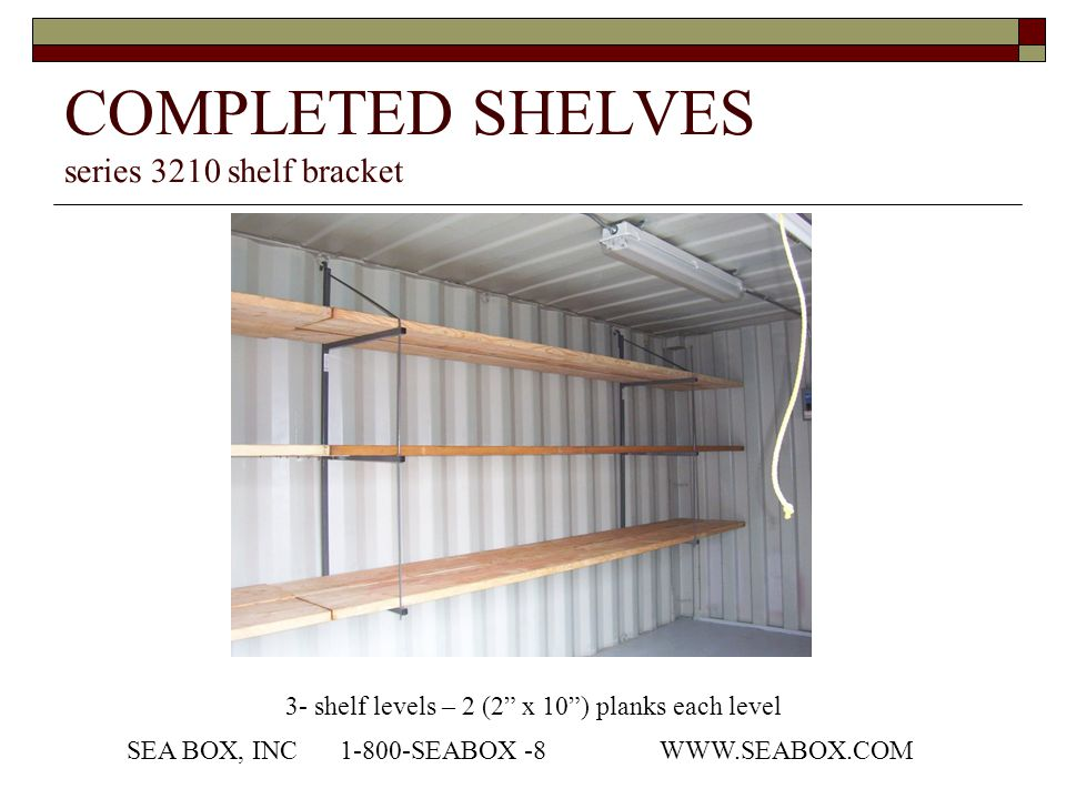 COMPLETED SHELVES series 3210 shelf bracket