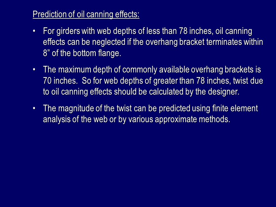 Prediction of oil canning effects: