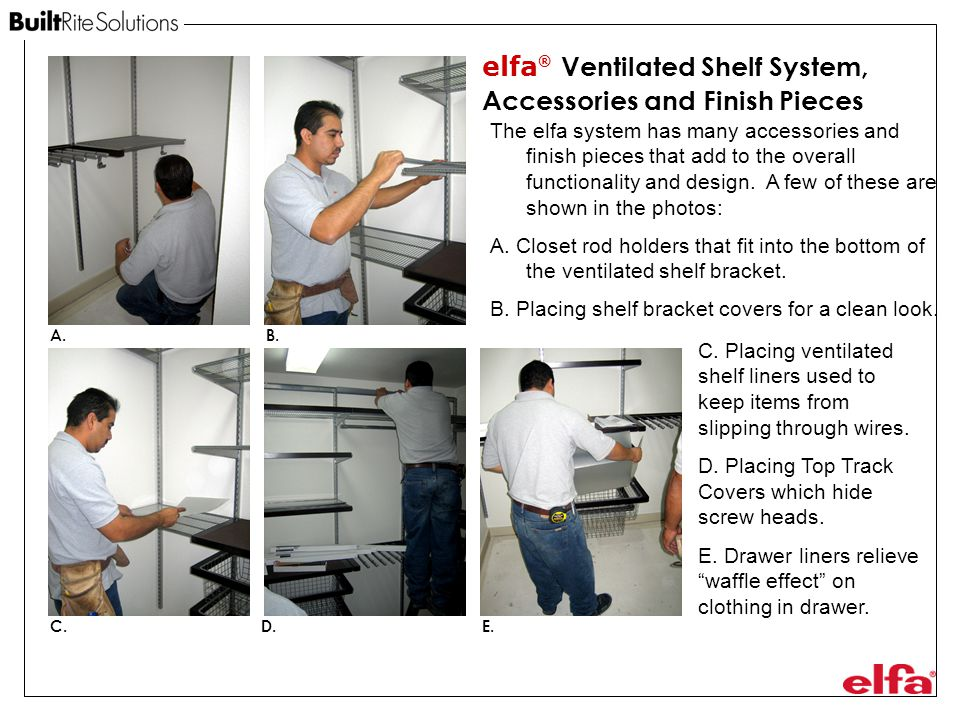 elfa® Ventilated Shelf System, Accessories and Finish Pieces