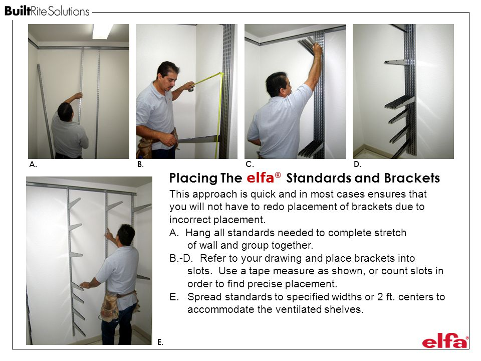 Placing The elfa® Standards and Brackets