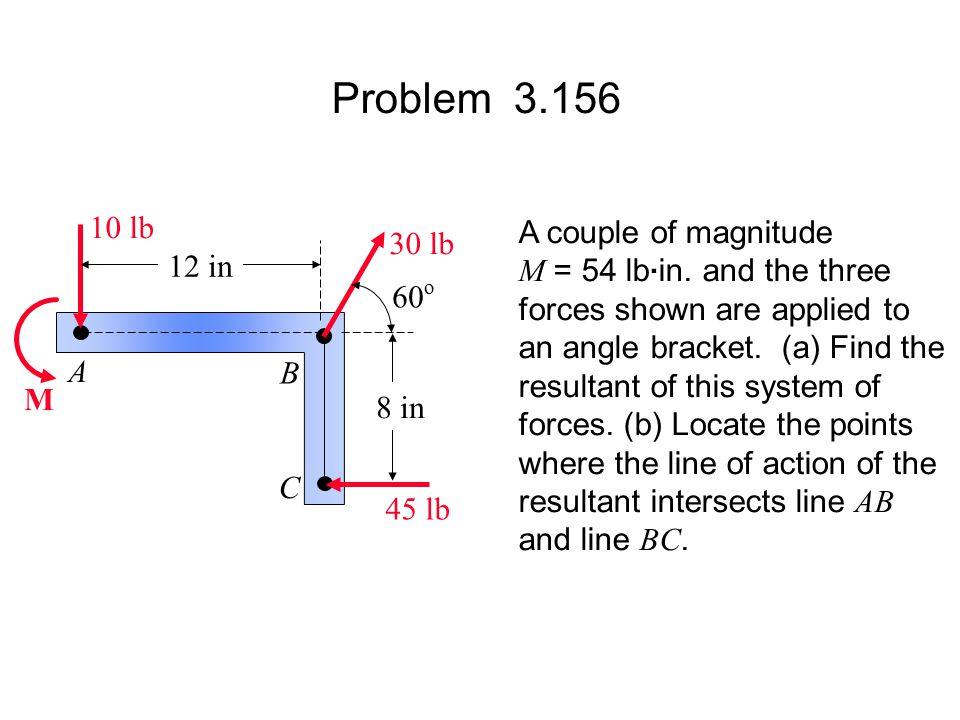 Problem 3.156 10 lb A couple of magnitude 30 lb