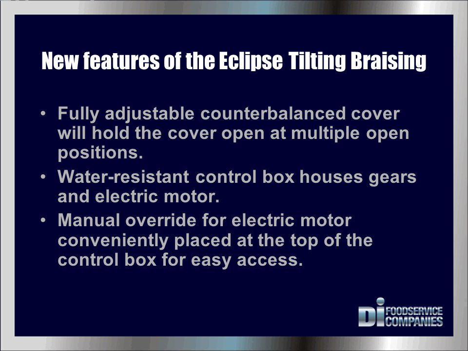 New features of the Eclipse Tilting Braising