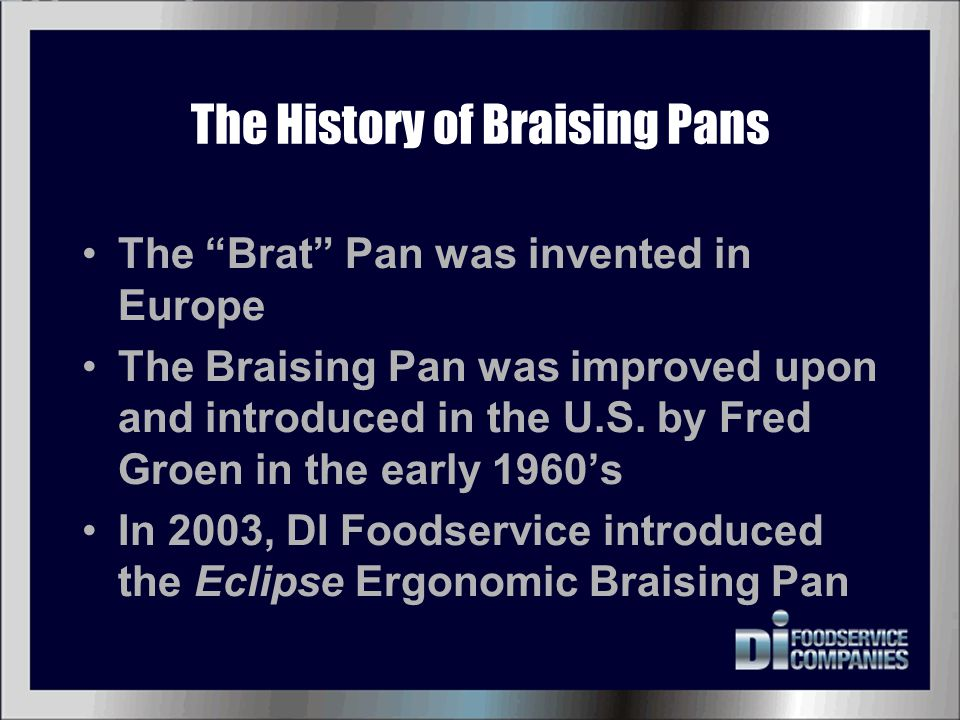 The History of Braising Pans