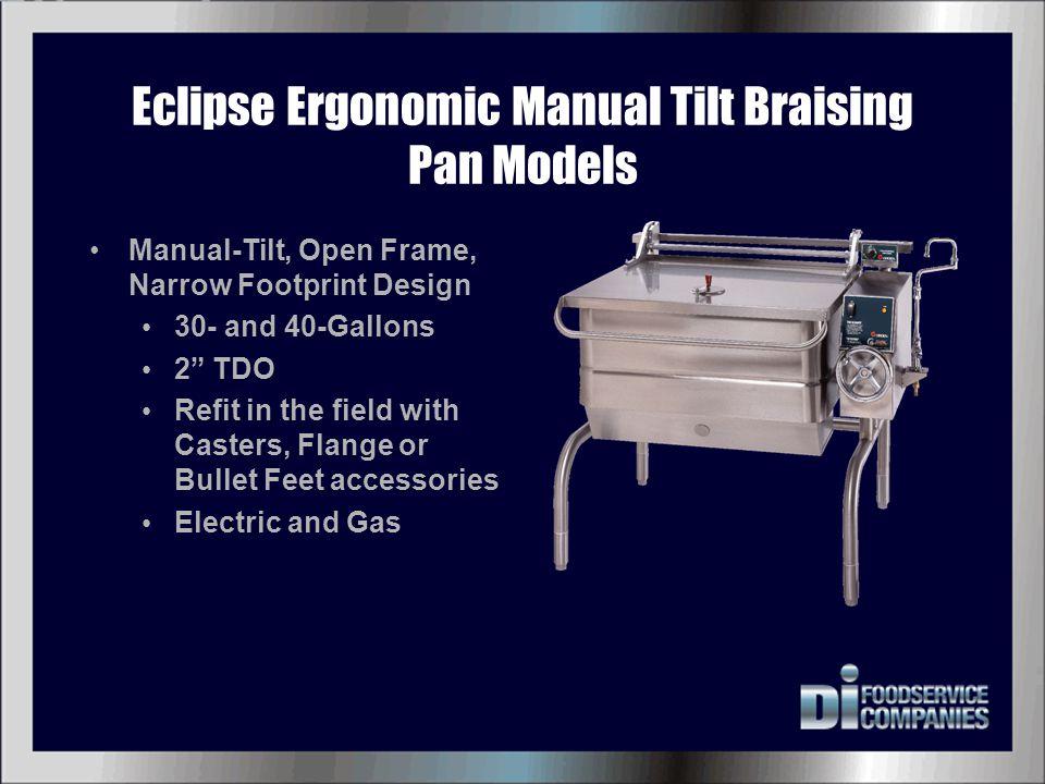 Eclipse Ergonomic Manual Tilt Braising Pan Models