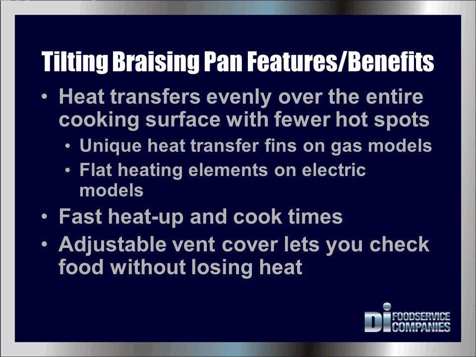 Tilting Braising Pan Features/Benefits