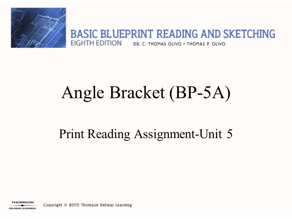 Print Reading Assignment-Unit 5