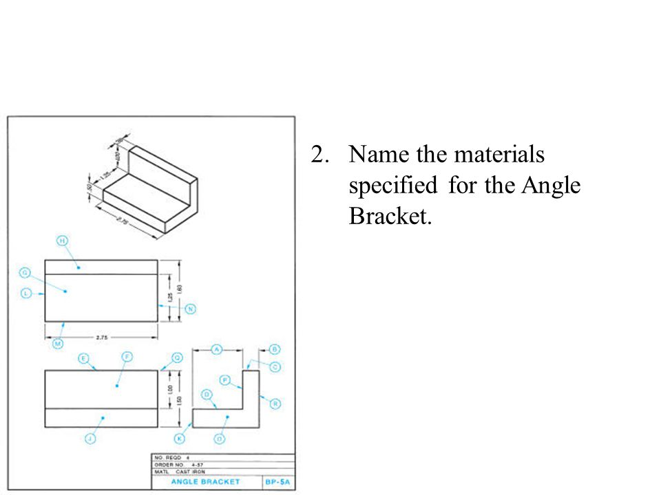 Name the materials specified for the Angle Bracket.