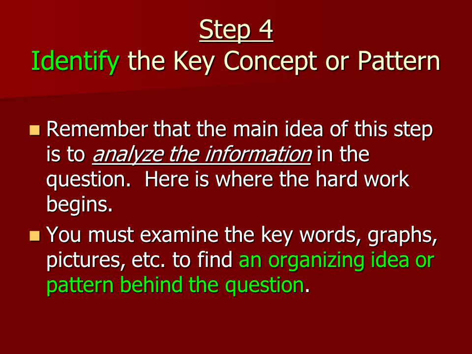Step 4 Identify the Key Concept or Pattern