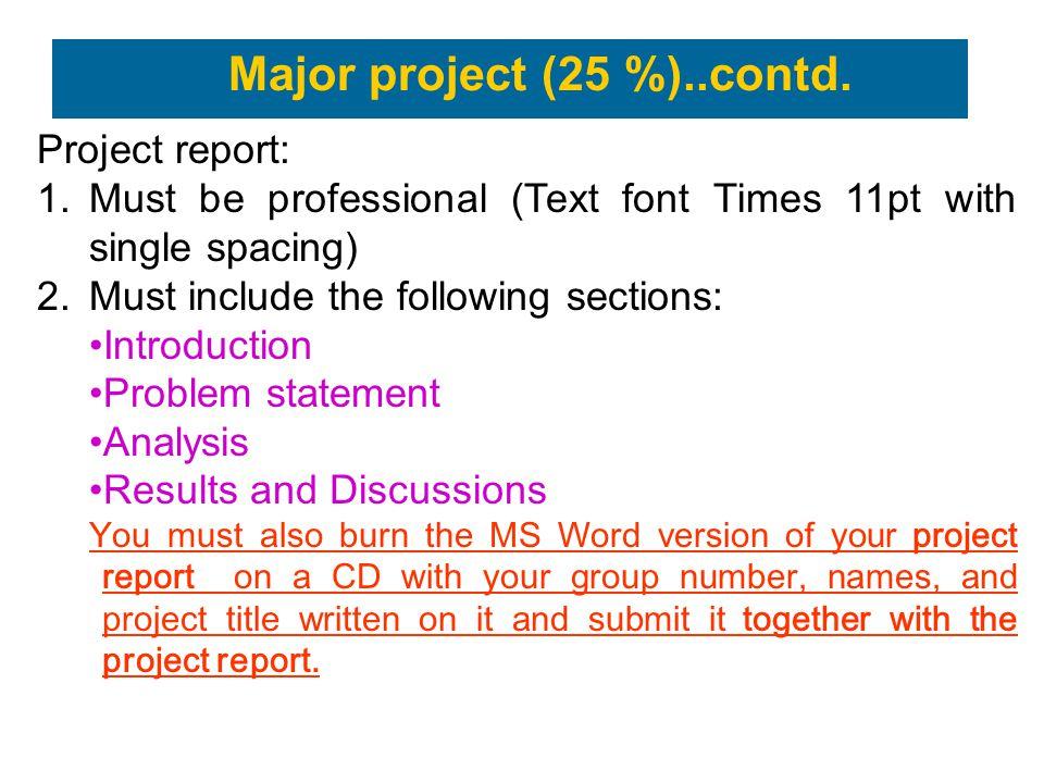Major project (25 %)..contd.
