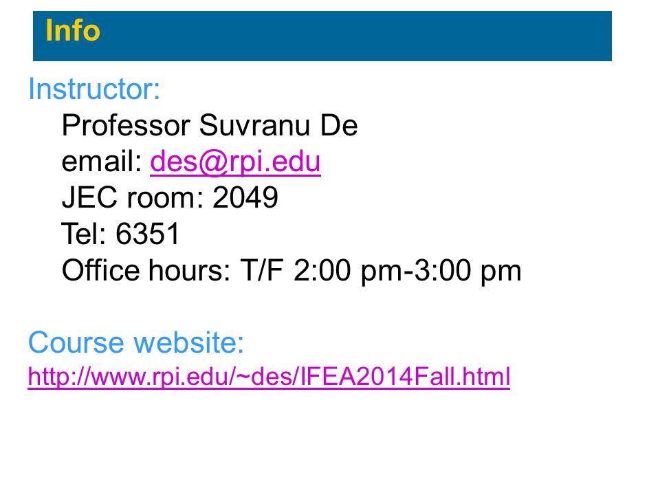 Office hours: T/F 2:00 pm-3:00 pm Course website: