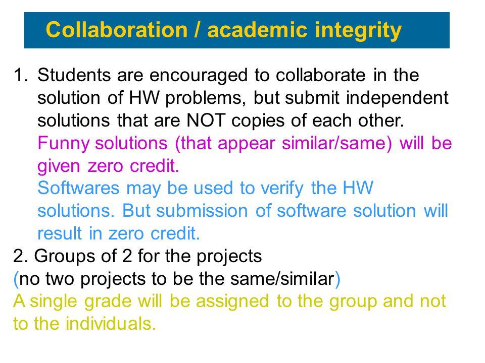 Collaboration / academic integrity