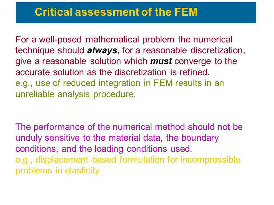 Critical assessment of the FEM