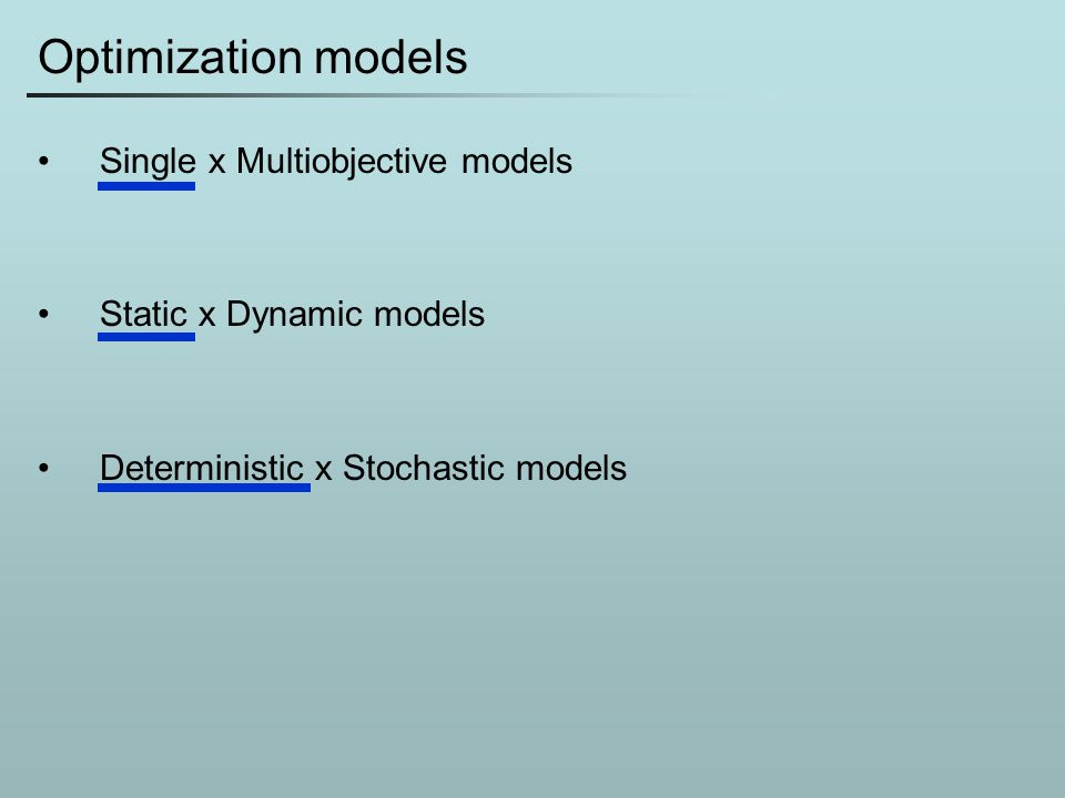 Optimization models Single x Multiobjective models