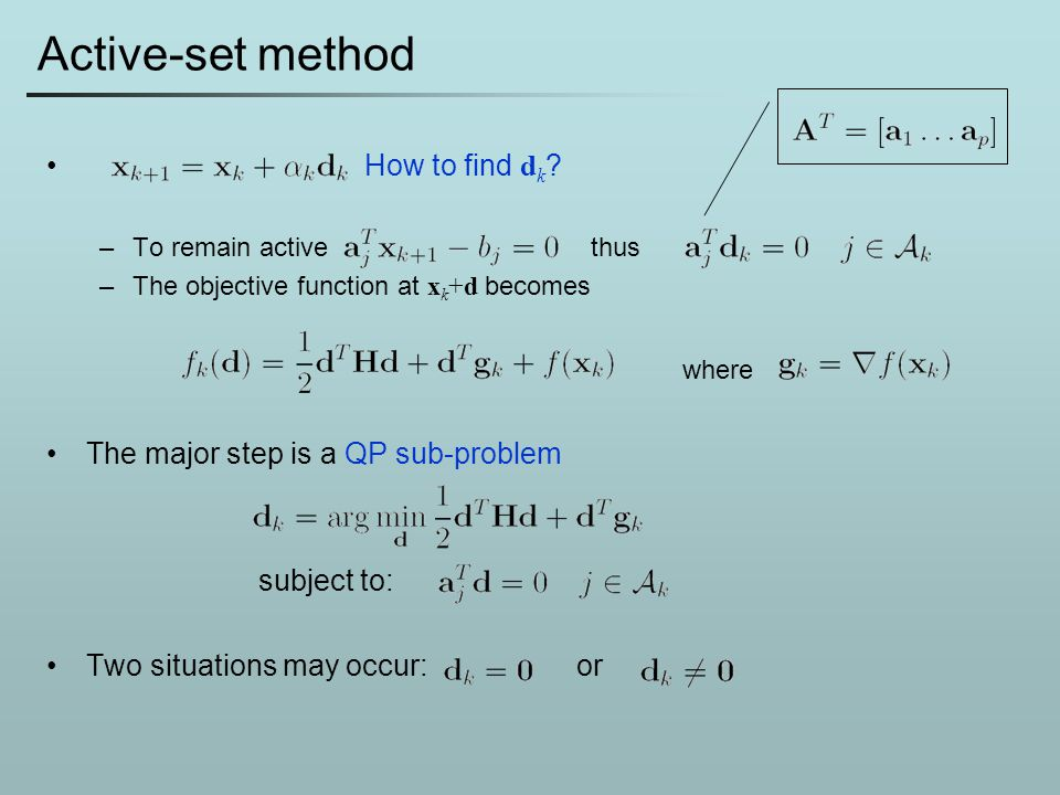 Active-set method How to find dk where