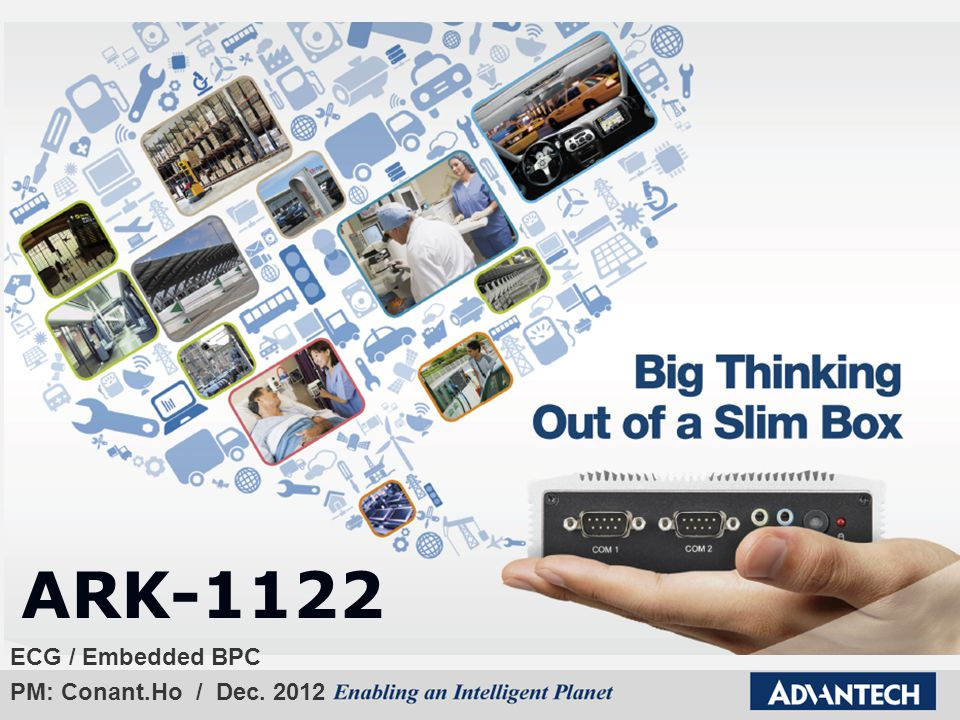 ARK-1122 ECG / Embedded BPC PM: Conant.Ho / Dec. 2012