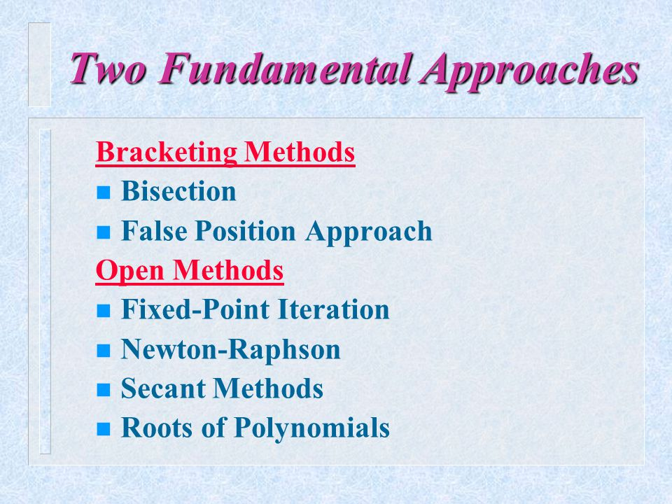 Two Fundamental Approaches