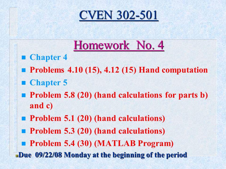 CVEN 302-501 Homework No. 4 Chapter 4