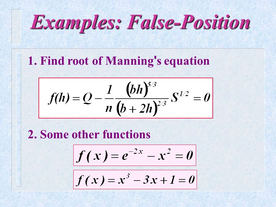 Examples: False-Position