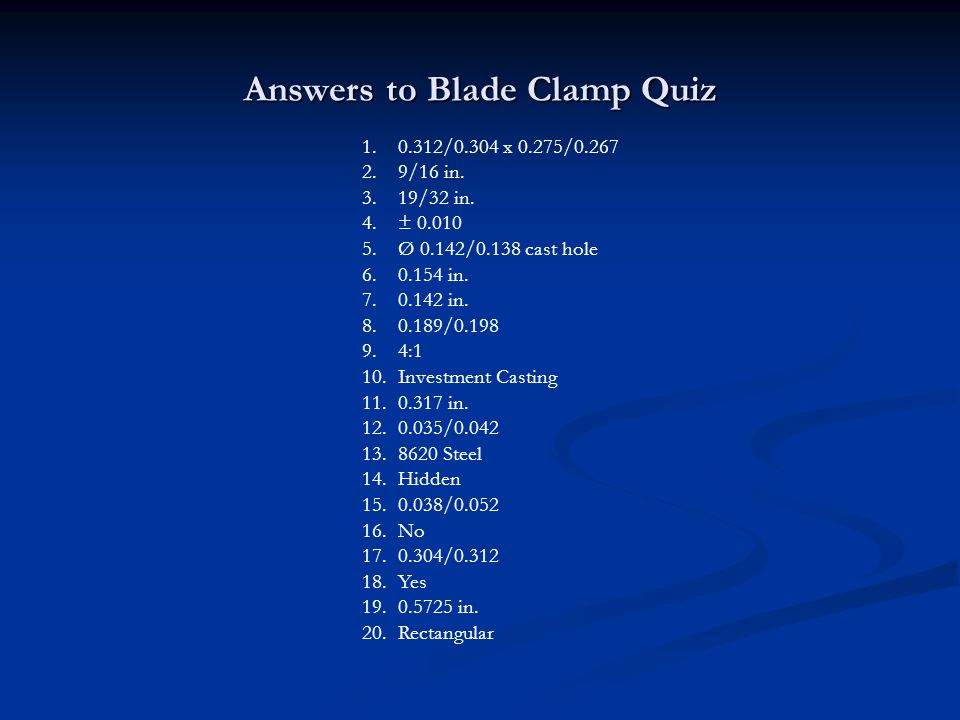 Answers to Blade Clamp Quiz