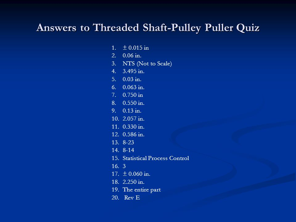 Answers to Threaded Shaft-Pulley Puller Quiz