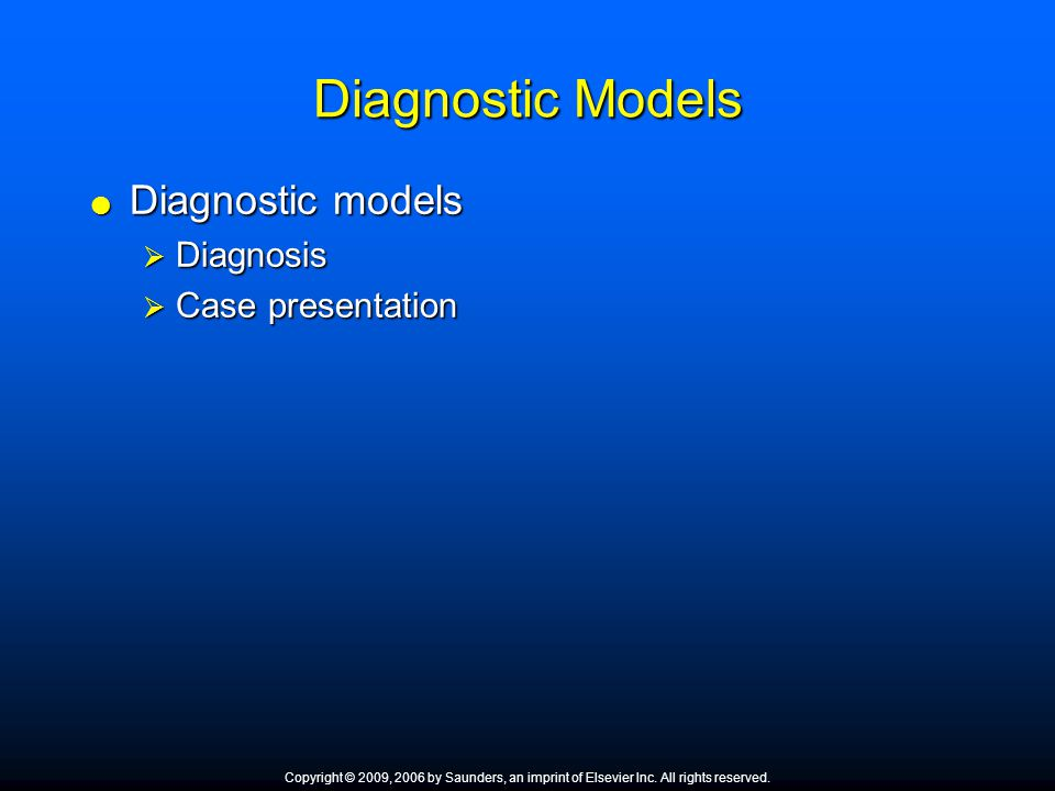 Diagnostic Models Diagnostic models Diagnosis Case presentation