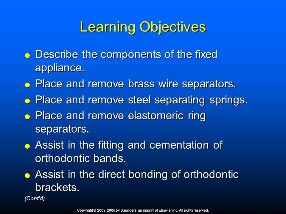 Learning Objectives Describe the components of the fixed appliance.