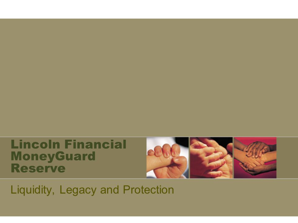 Lincoln Financial MoneyGuard Reserve