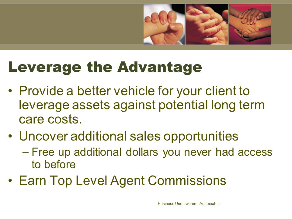 Leverage the Advantage